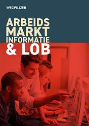 Wegwijzer arbeidsmarktinformatie & LOB